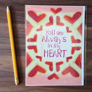 You are always in my heart - kaart